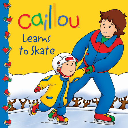 Caillou learns to skate | Marion Johnson