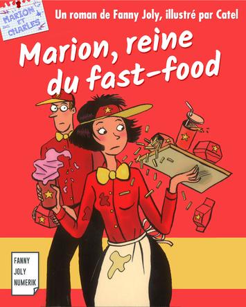 Marion, reine du fast food | Fanny Joly