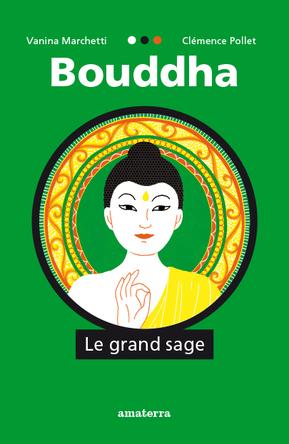 Bouddha le grand sage | Vanina Marchetti