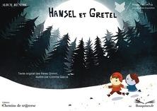 Hansel et Gretel | Les Frères Grimm