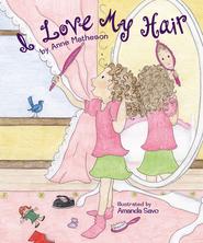 I Love My Hair | Anne Matheson