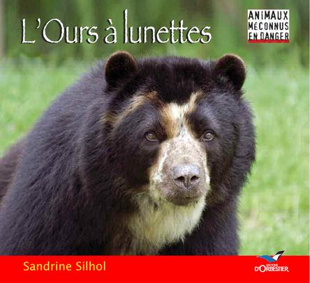 L'Ours à lunettes | Sandrine Silhol