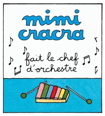 Mimi Cracra fait le chef d'orchestre |