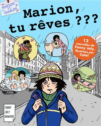 Marion, tu rêves ??? | Fanny Joly