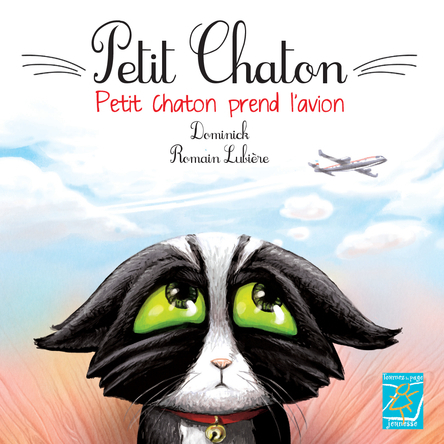 Petit chaton prend l'avion | Dominick