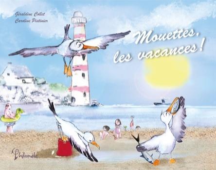 Mouettes, les vacances ! | Géraldine Collet