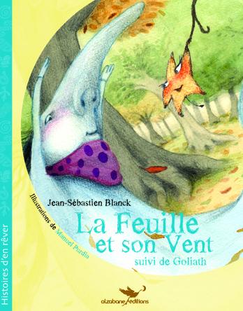 La Feuille et son Vent | Jean-Sébastien Blanck