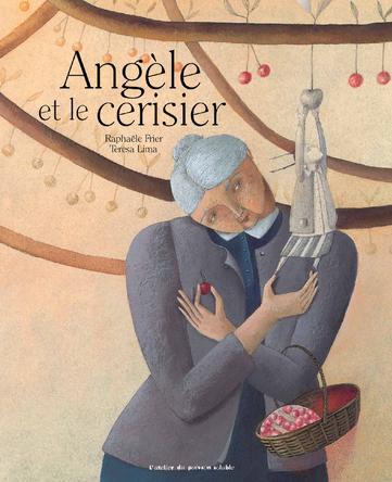 Angèle et le Cerisier | Teresa Lima