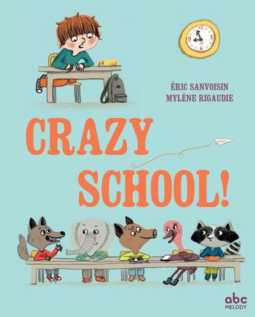 Crazy school | Mylène Rigaudie