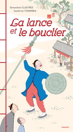 La lance et le bouclier | Geneviève Clastres