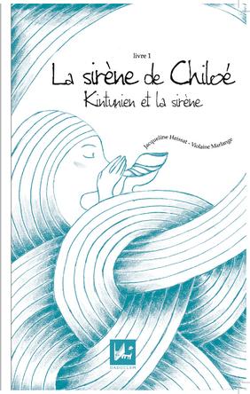 La sirène de Chiloé 1 | Jacqueline Heissat