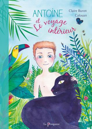 Antoine et le voyage intérieur | Calouan