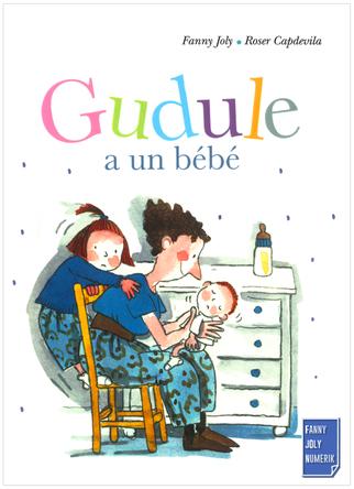 Gudule a un bébé | Fanny Joly