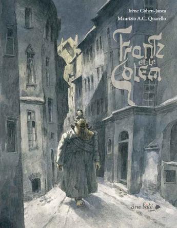 Franz et le Golem | Maurizio A-C Quarello
