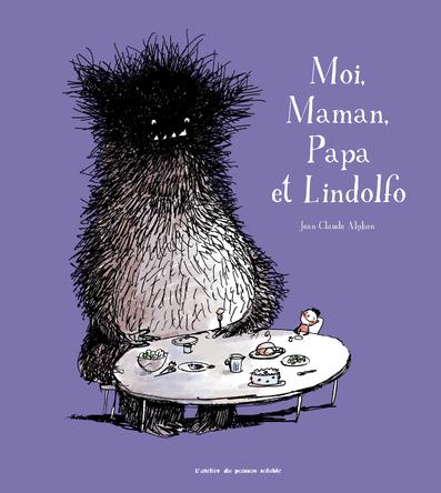 Moi, Maman, Papa et Lindolfo | Jean-Claude Alphen