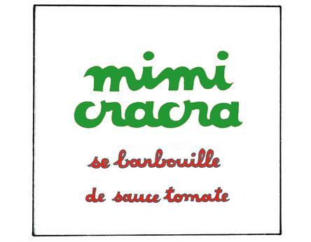 Mimi Cracra se barbouille de sauce tomate | Agnès Rosenstiehl