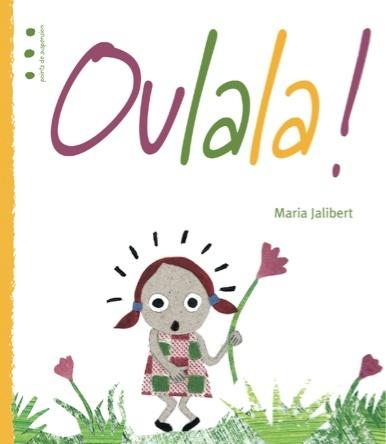 Oulala ! | Maria Jalibert
