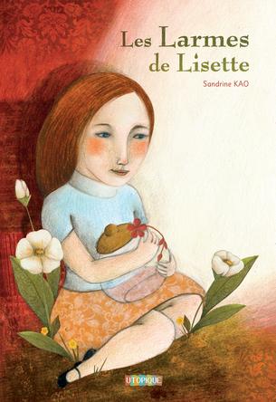 Les Larmes de Lisette | Sandrine Kao