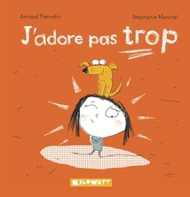J'adore pas trop | Arnaud Tiercelin