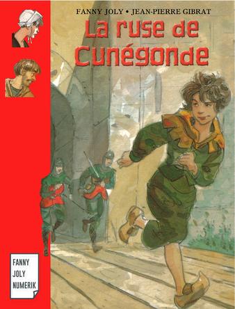 La ruse de Cunégonde | Fanny Joly