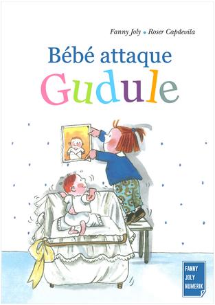 Bébé attaque Gudule | Fanny Joly
