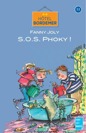 Hotel Bordemer Tome 11 : SOS Phoky ! | Fanny Joly