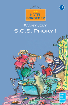 Hôtel Bordemer Tome 11 : SOS Phoky ! | Fanny Joly
