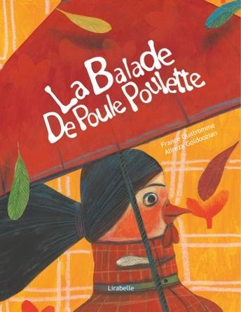 La balade de Poule Poulette  | Alireza Goldoozian