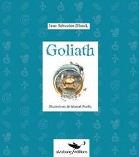 Goliath | Jean-Sébastien Blanck
