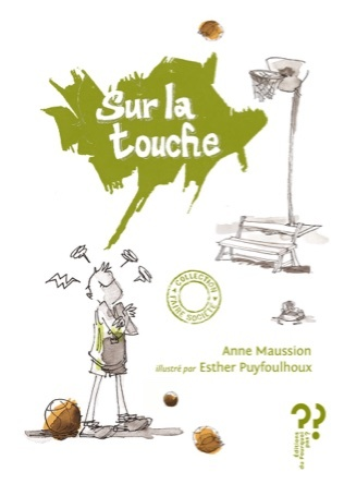 Sur la touche | Anne Maussion