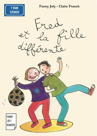 Fred et la fille différente | Fanny Joly