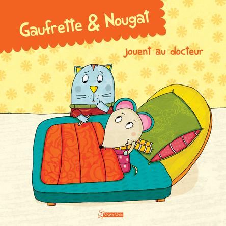 Gaufrette et nougat jouent au docteur | Didier Jean
