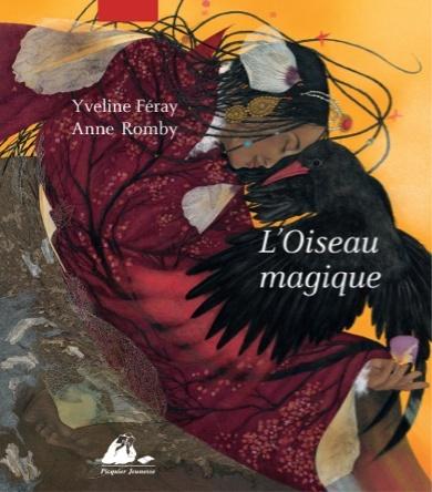 L'Oiseau magique | Yveline Féray