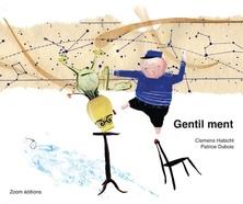 Gentil ment | Clemens Habicht