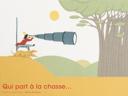 Qui part à la chasse | Marie Dorléans