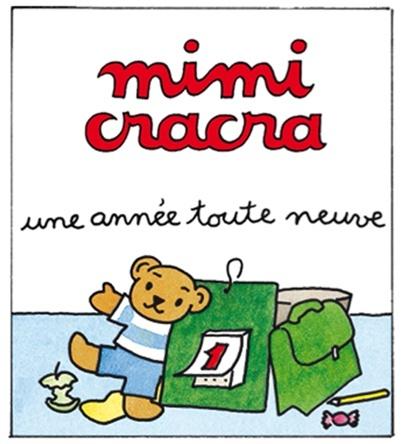 Mimi Cracra, une année toute neuve | Agnès Rosenstiehl