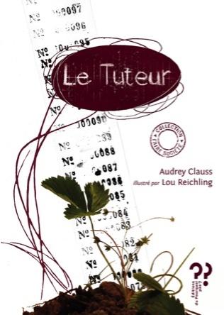 Le Tuteur | Lou Reichling