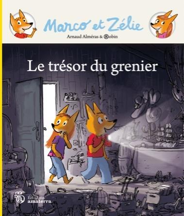 Marco et Zélie : Le trésor du grenier | Arnaud Alméras
