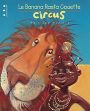Le Banana Rasta Couette Circus... | Philippe Moriaud