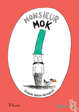 Monsieur Mok | Estelle Billon-Spagnol