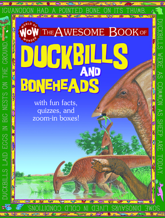 Duckbills and Boneheads |