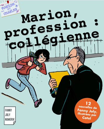 Marion, profession :  collégienne | Fanny Joly