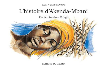 L'histoire d'Akenda-Mbani | Sami
