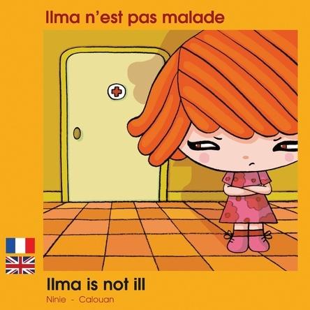 Ilma n'est pas malade - Ilma is not ill | Ninie