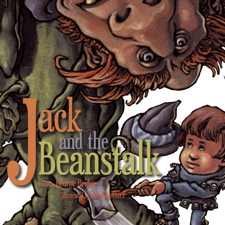 Jack and the beanstalk | Don Gauthier