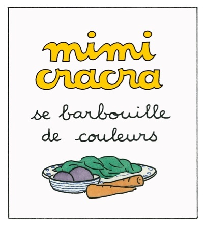 Mimi Cracra se barbouille de couleurs  |