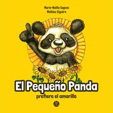 El Pequeño Panda prefiere el amarillo | Marie-Noëlle Gagnon
