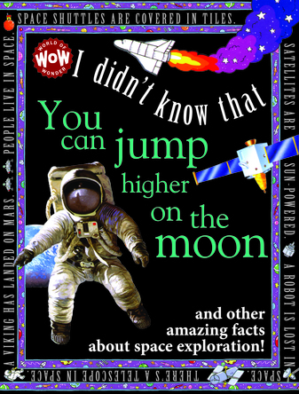 I didn't know that you can jump higher on the moon | Flowerpot Children's Press