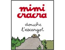 Mimi Cracra douche l'escargot | Agnès Rosenstiehl