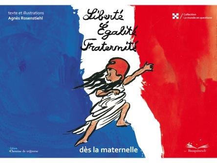 Liberté Égalité Fraternité | Agnès Rosenstiehl